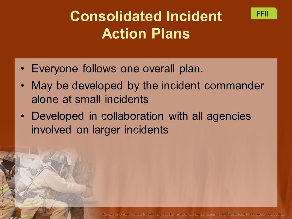 Consolidated Incident Action Plans