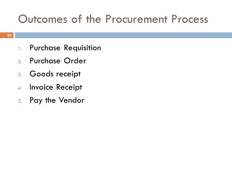 Outcomes of the Procurement Process