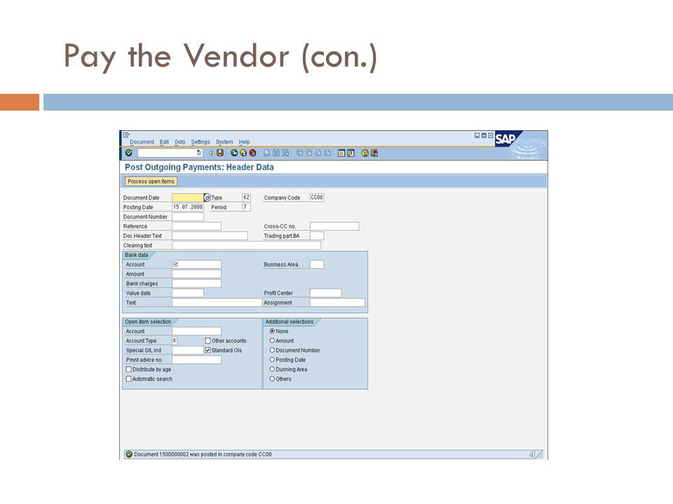 Pay the Vendor (con.) July 2007 Version 4.1