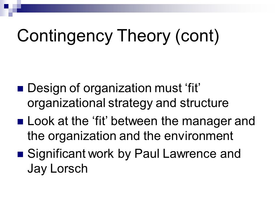 Contingency Theory (cont)