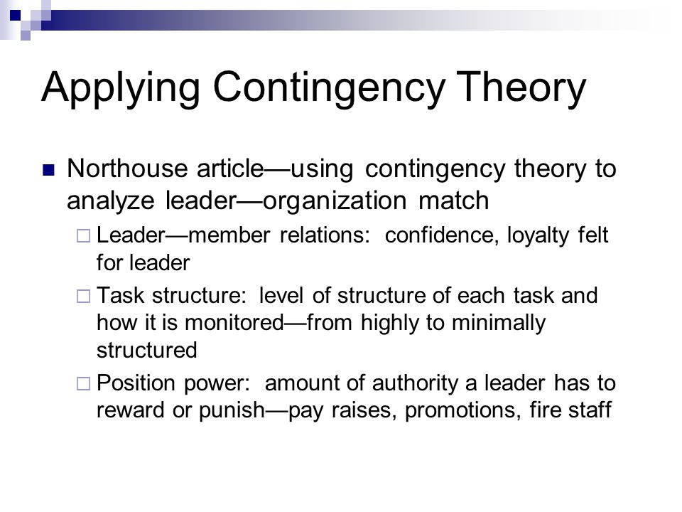 Applying Contingency Theory