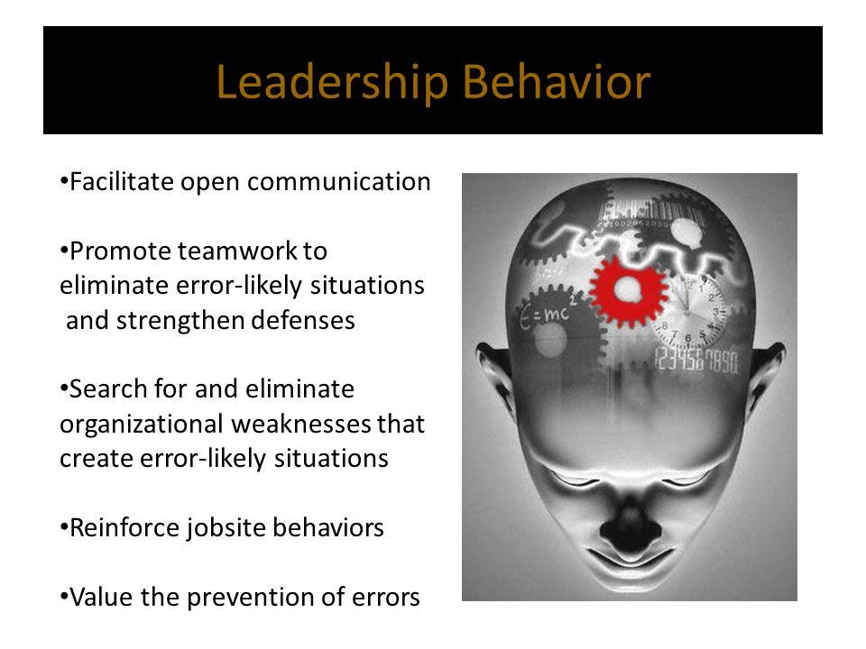 Leadership Behavior Facilitate open communication