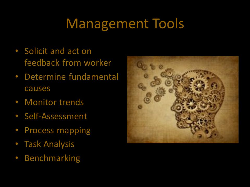 Management Tools Solicit and act on feedback from worker