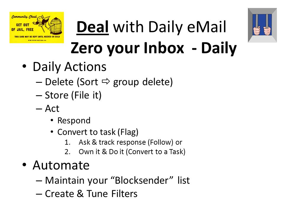 Deal with Daily eMail Zero your Inbox - Daily Daily Actions Automate