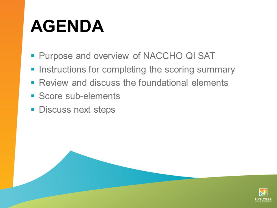 Agenda Purpose and overview of NACCHO QI SAT