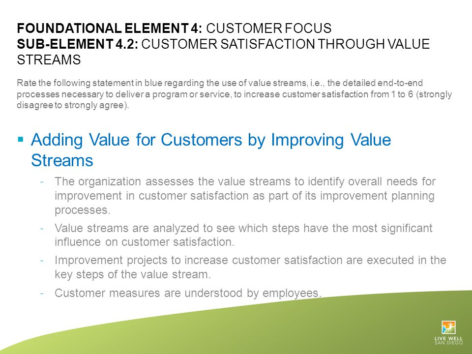 Adding Value for Customers by Improving Value Streams