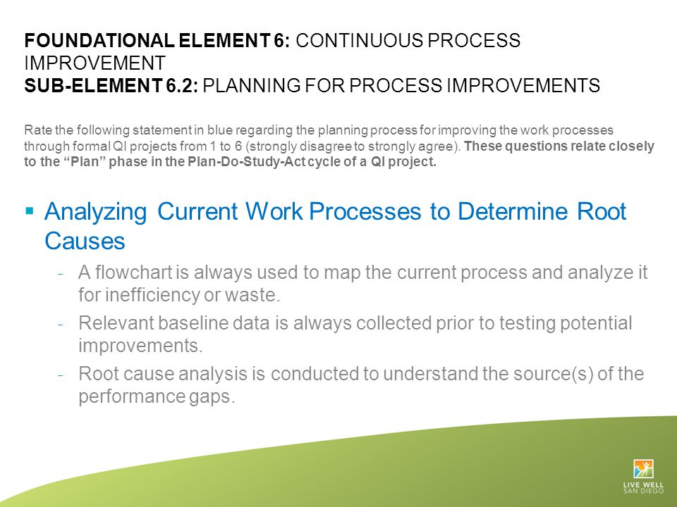 Analyzing Current Work Processes to Determine Root Causes