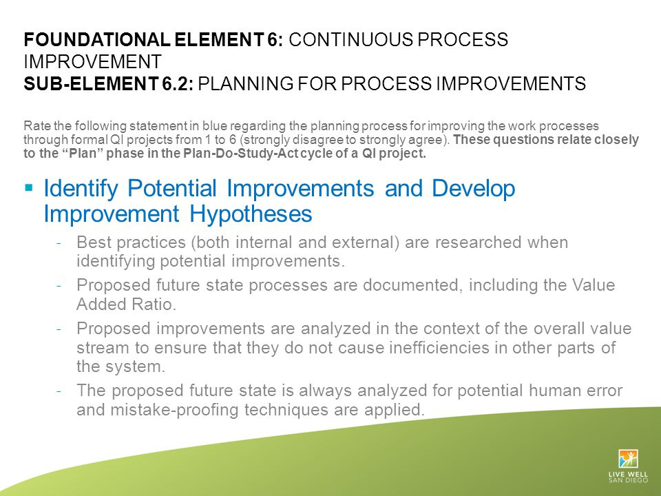 Identify Potential Improvements and Develop Improvement Hypotheses