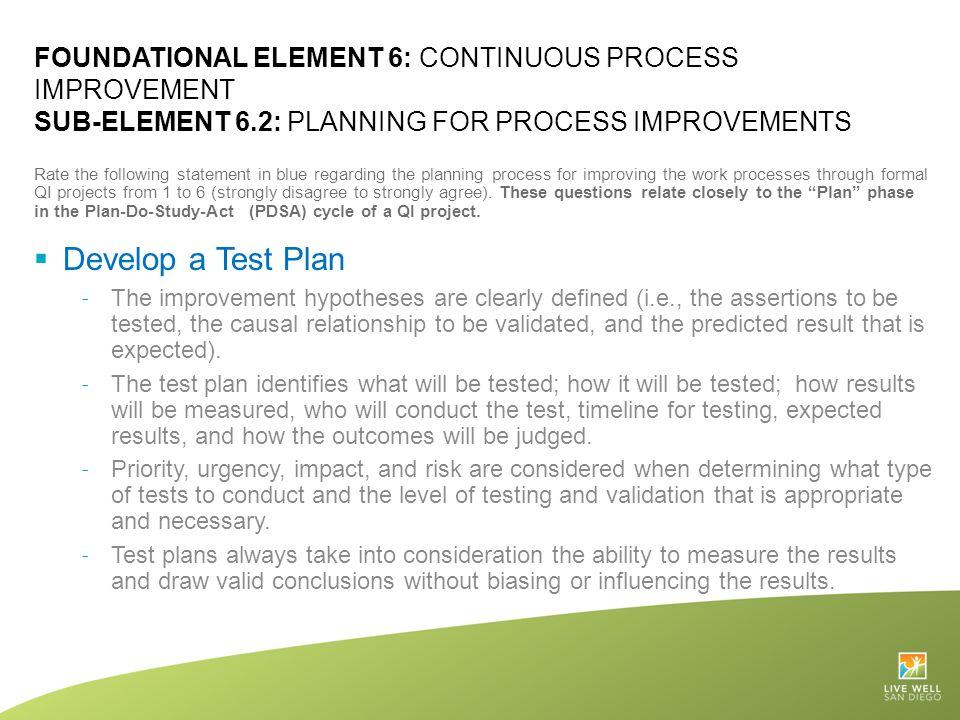 Foundational Element 6: Continuous Process Improvement Sub-Element 6