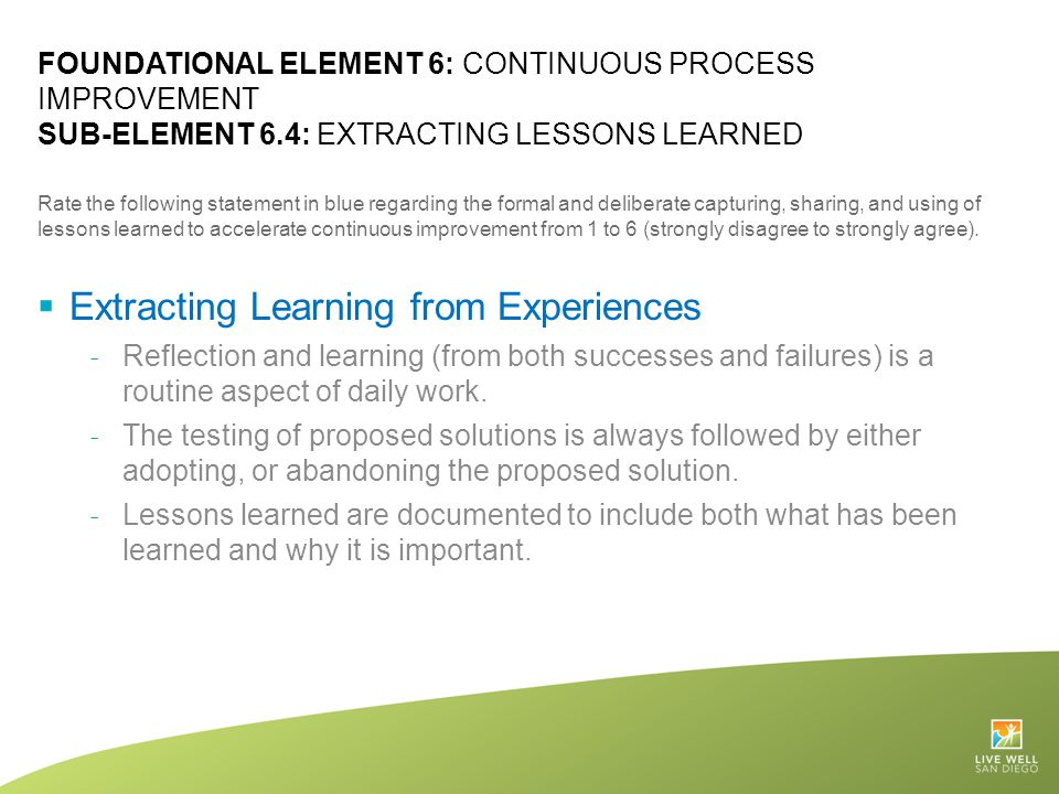 Extracting Learning from Experiences