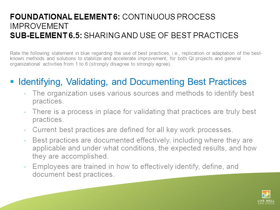 Identifying, Validating, and Documenting Best Practices