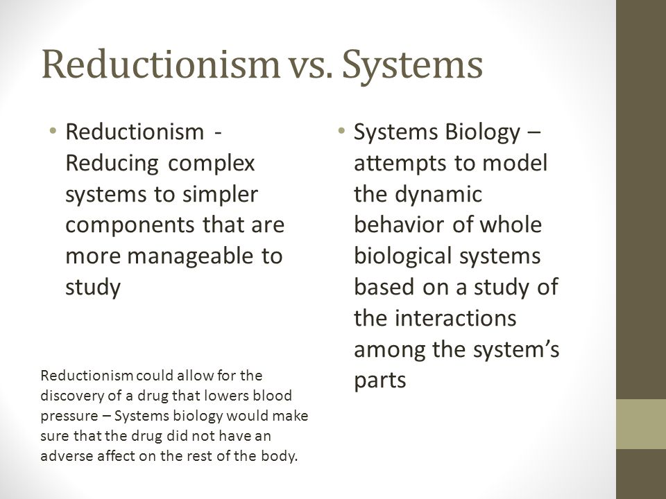 Reductionism vs. Systems