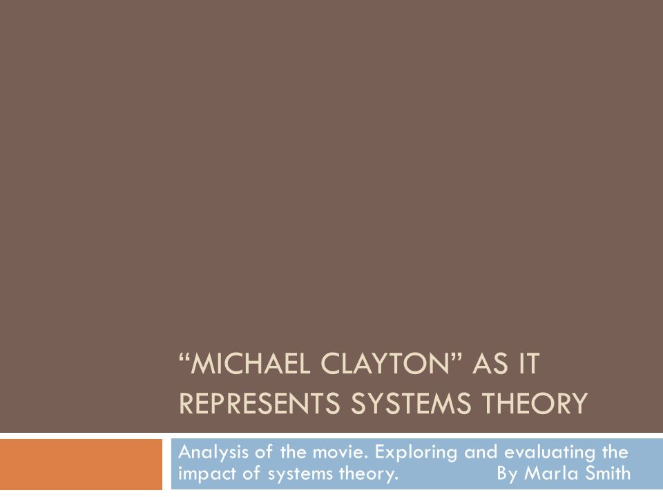 Michael Clayton as it represents systems theory