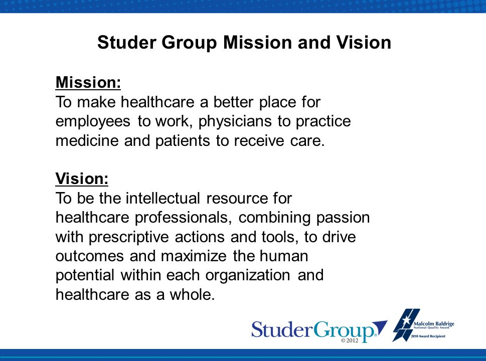 Studer Group Mission and Vision
