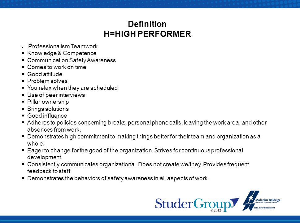Definition H=HIGH PERFORMER