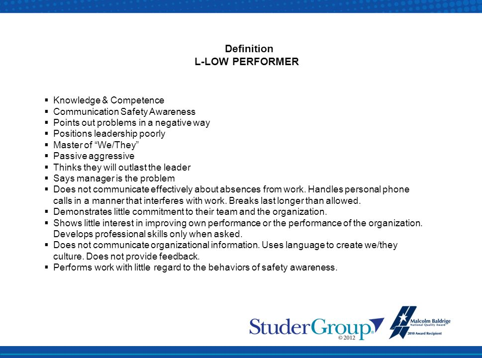 L-LOW PERFORMER Knowledge & Competence Communication Safety Awareness