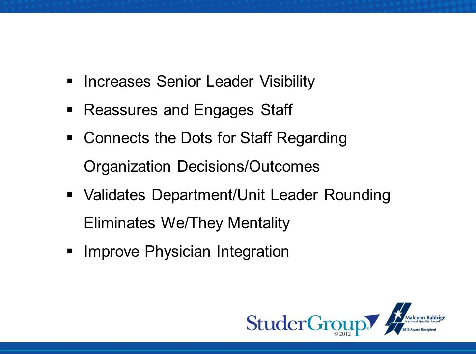 Increases Senior Leader Visibility