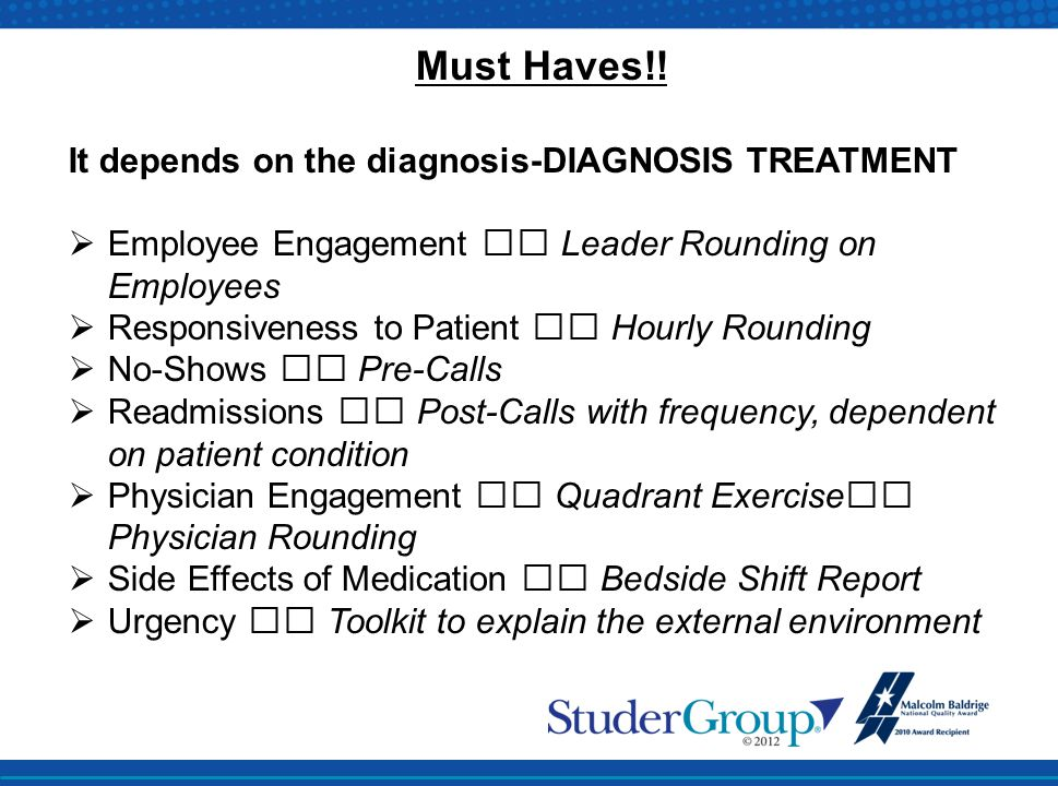 Must Haves!! It depends on the diagnosis-DIAGNOSIS TREATMENT