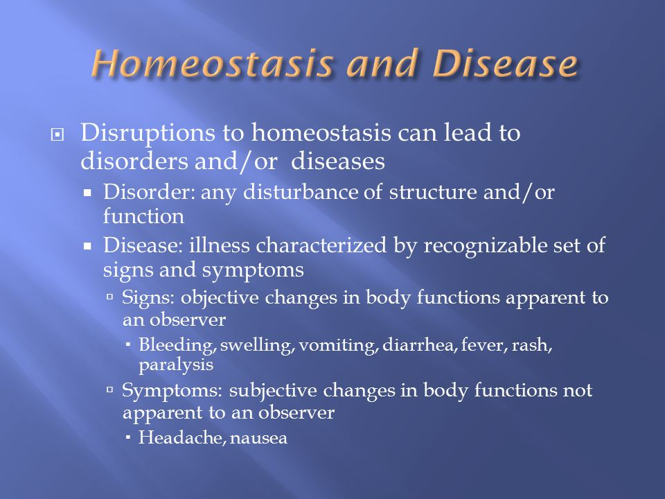 Homeostasis and Disease