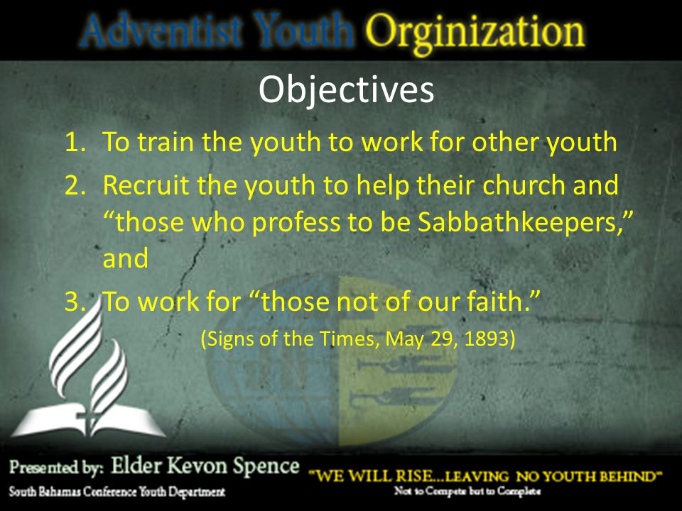 Objectives To train the youth to work for other youth
