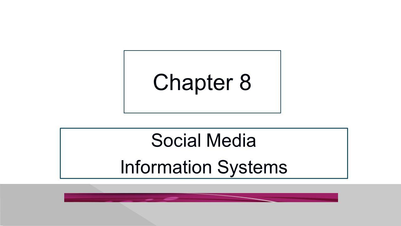 Social Media Information Systems