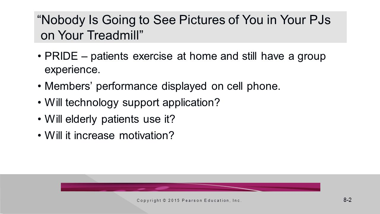 Nobody Is Going to See Pictures of You in Your PJs on Your Treadmill