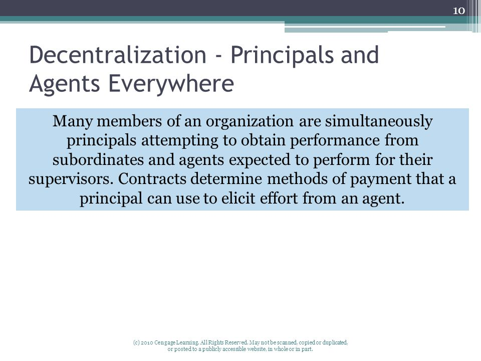 Decentralization - Principals and Agents Everywhere