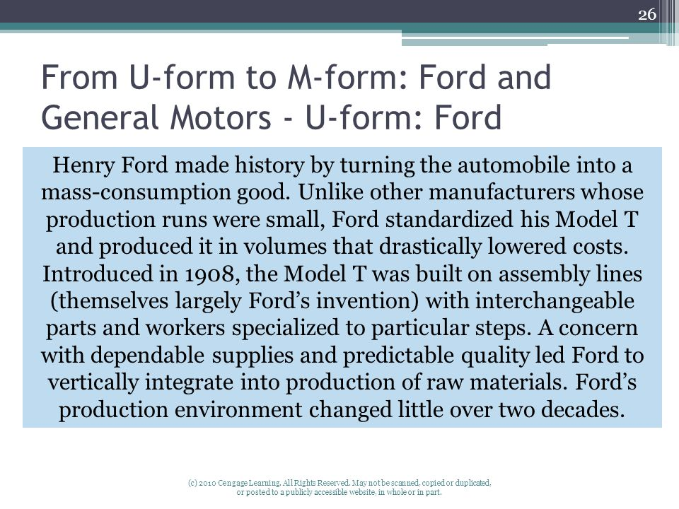 From U-form to M-form: Ford and General Motors - U-form: Ford