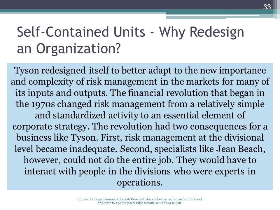 Self-Contained Units - Why Redesign an Organization
