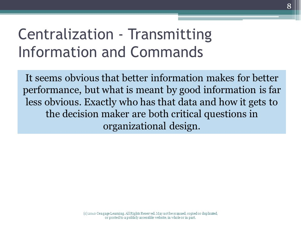 Centralization - Transmitting Information and Commands