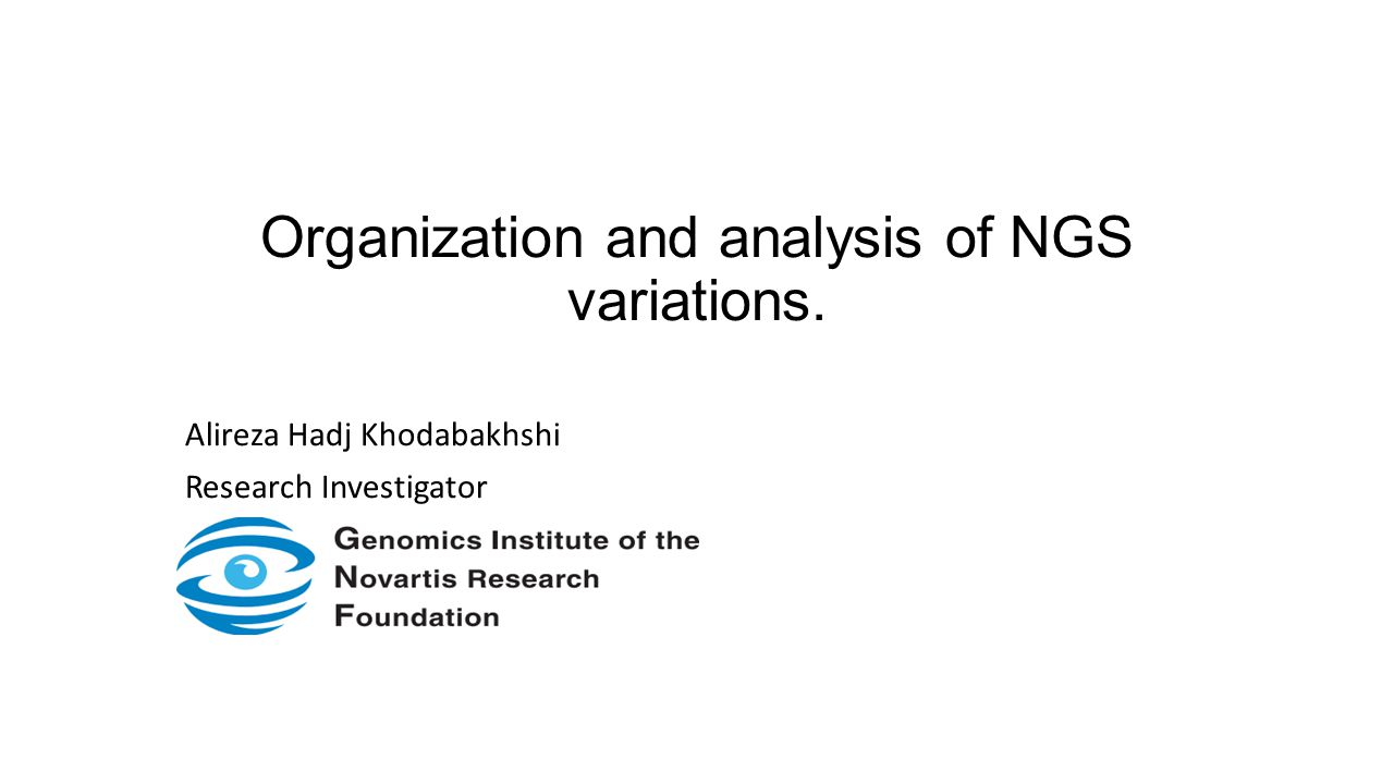Organization and analysis of NGS variations.