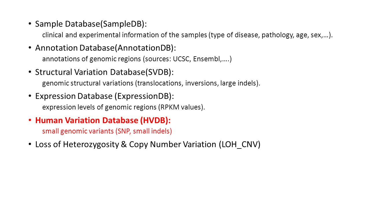 Sample Database(SampleDB): Annotation Database(AnnotationDB):