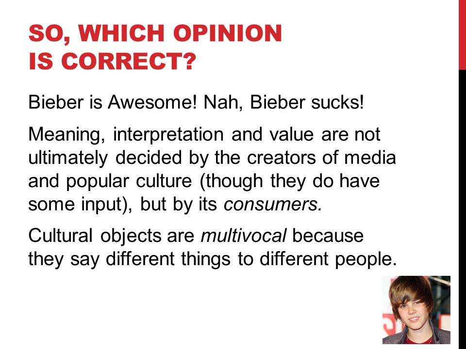 So, which opinion is correct