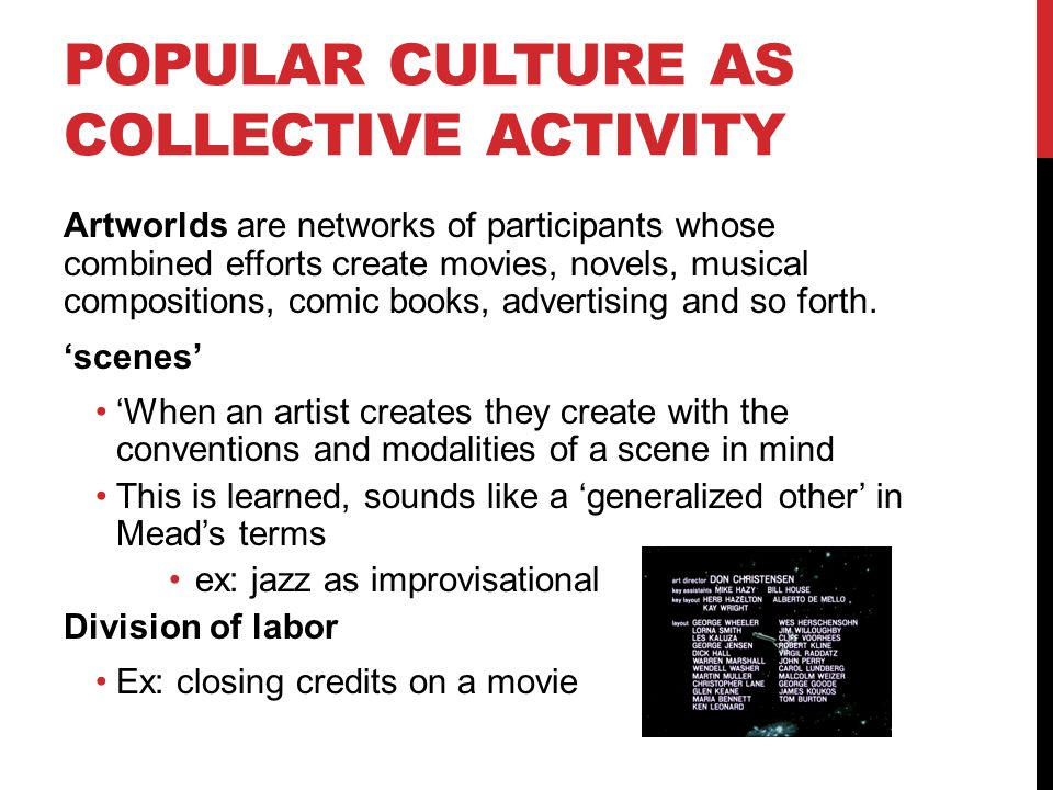 Popular Culture as Collective Activity