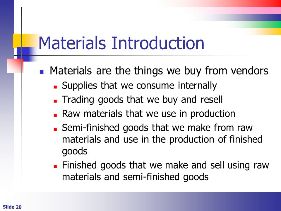 Materials Introduction