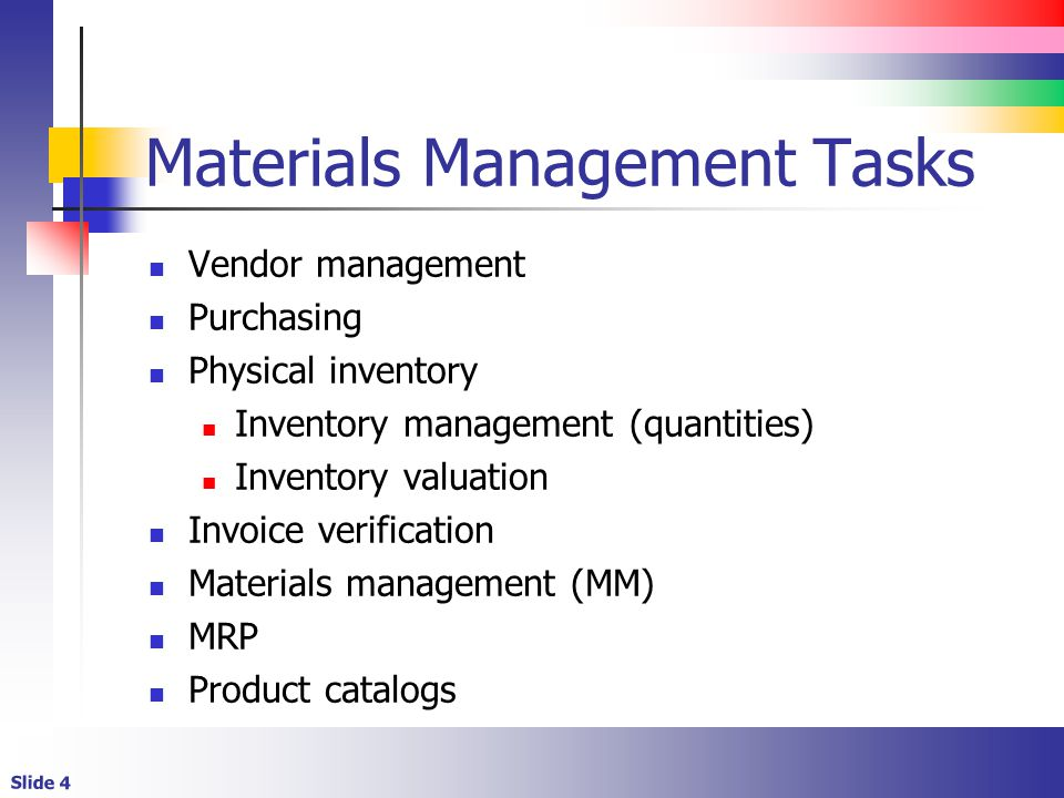 Materials Management Tasks