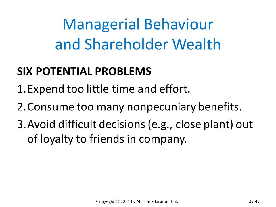 Managerial Behaviour and Shareholder Wealth