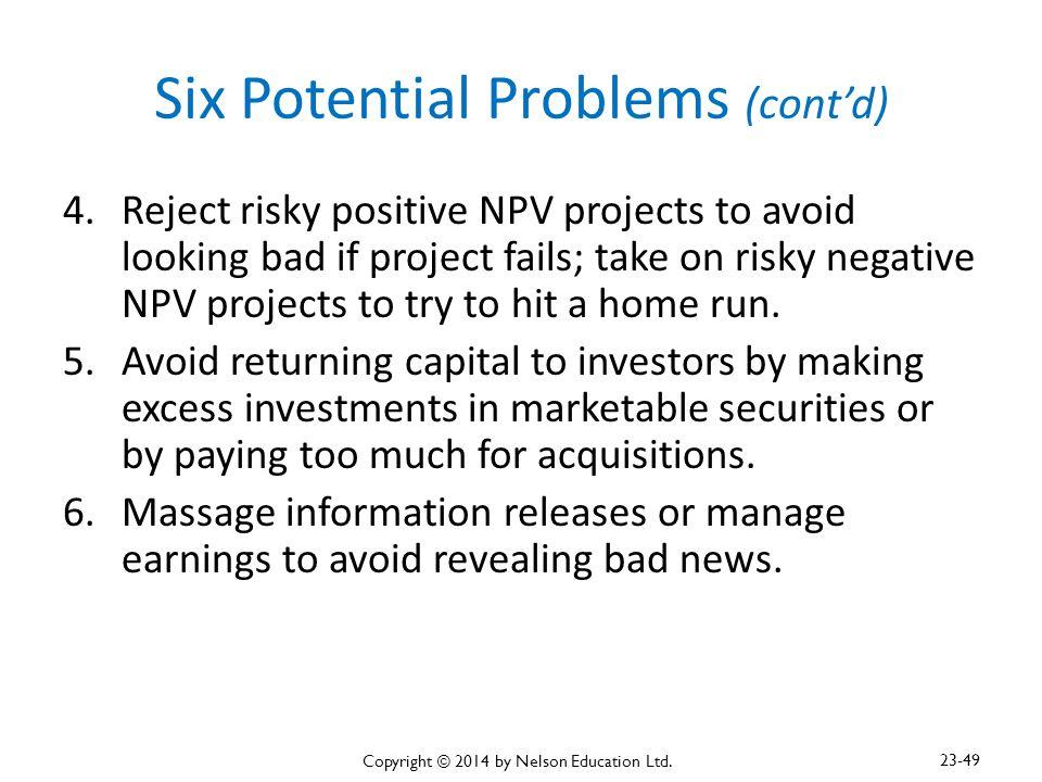 Six Potential Problems (cont'd)