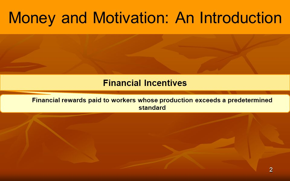 Money and Motivation: An Introduction