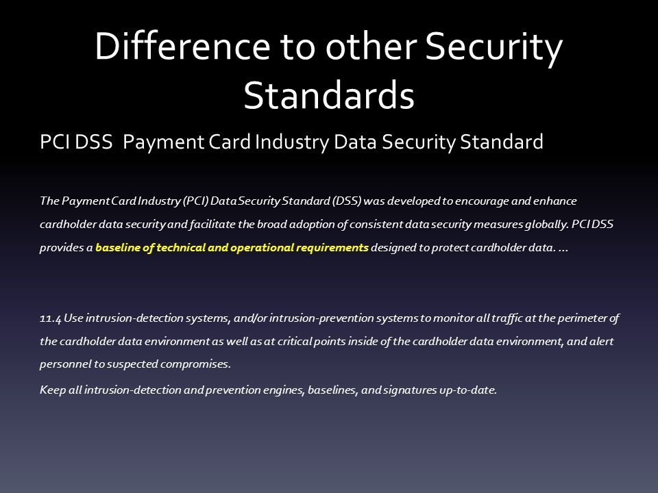 Difference to other Security Standards