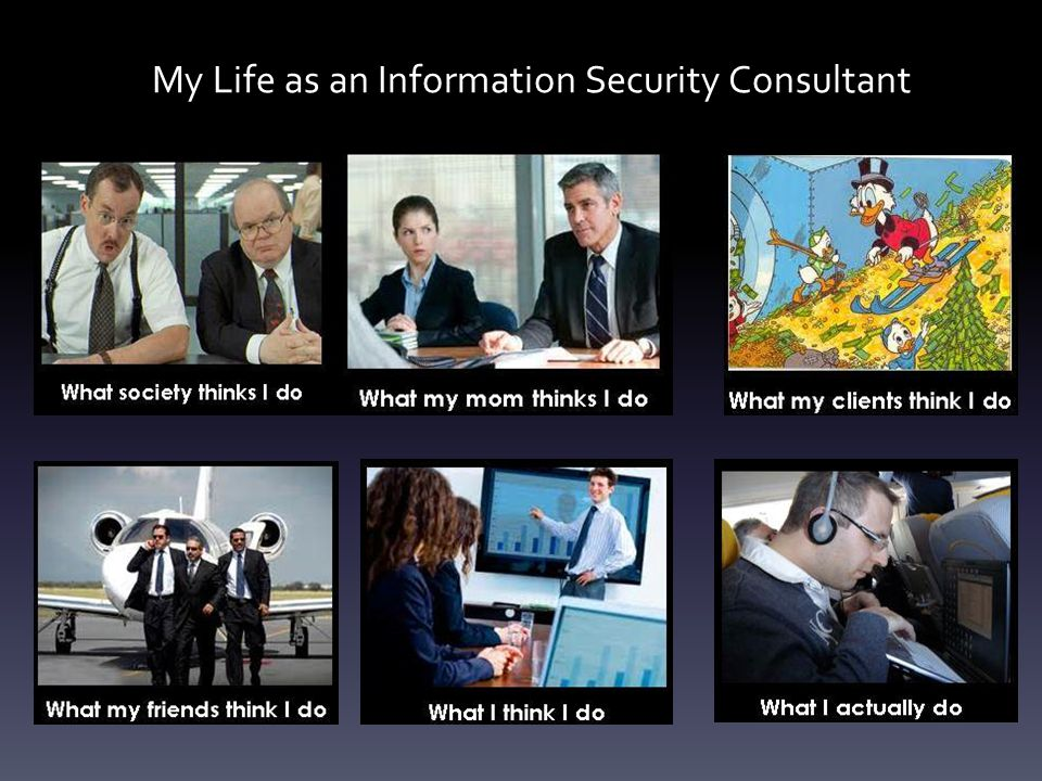 My Life as an Information Security Consultant