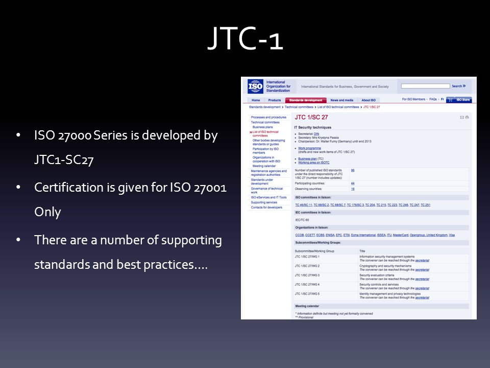 JTC-1 ISO 27000 Series is developed by JTC1-SC27