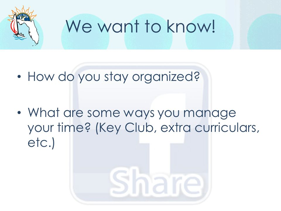 We want to know! How do you stay organized