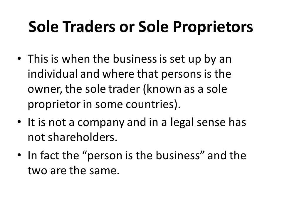 Sole Traders or Sole Proprietors