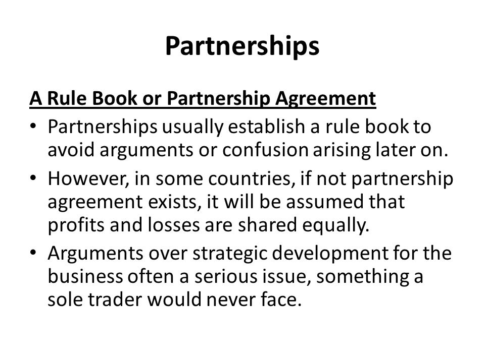 Partnerships A Rule Book or Partnership Agreement