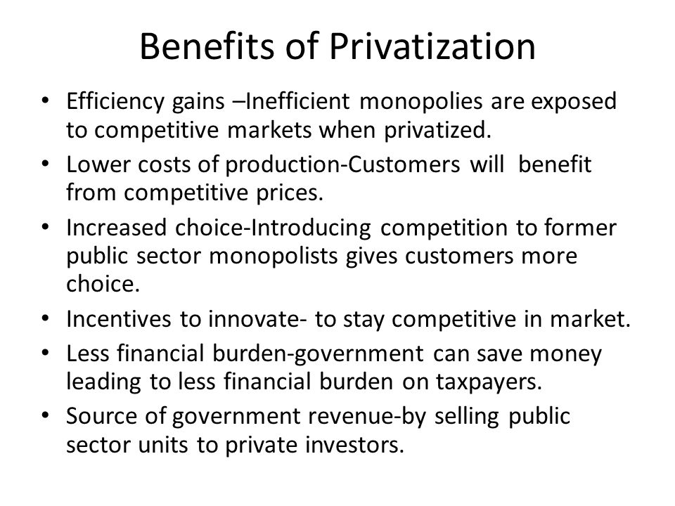 Benefits of Privatization