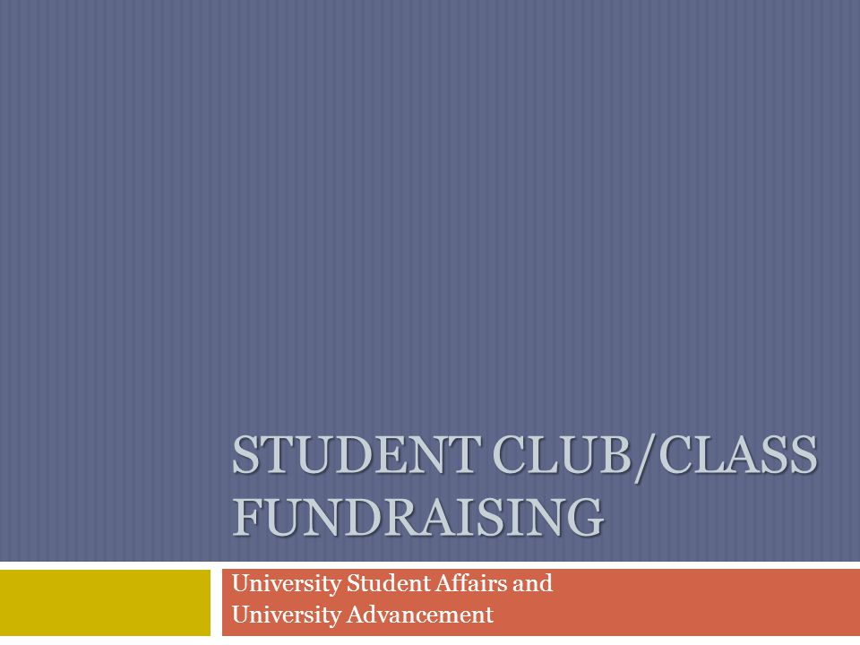 Student Club/ClASS Fundraising