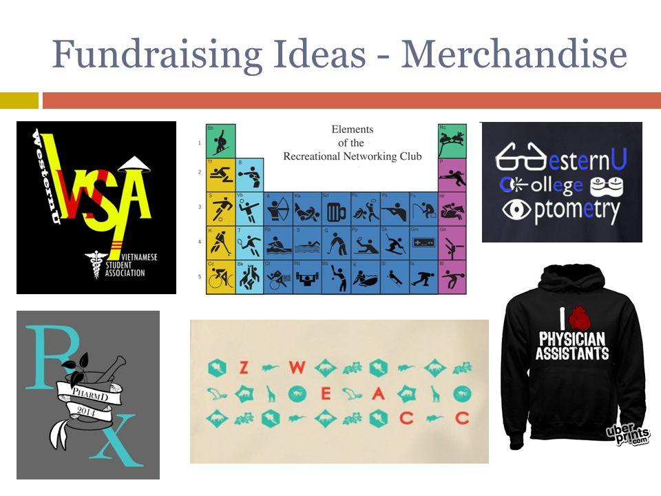 Fundraising Ideas - Merchandise