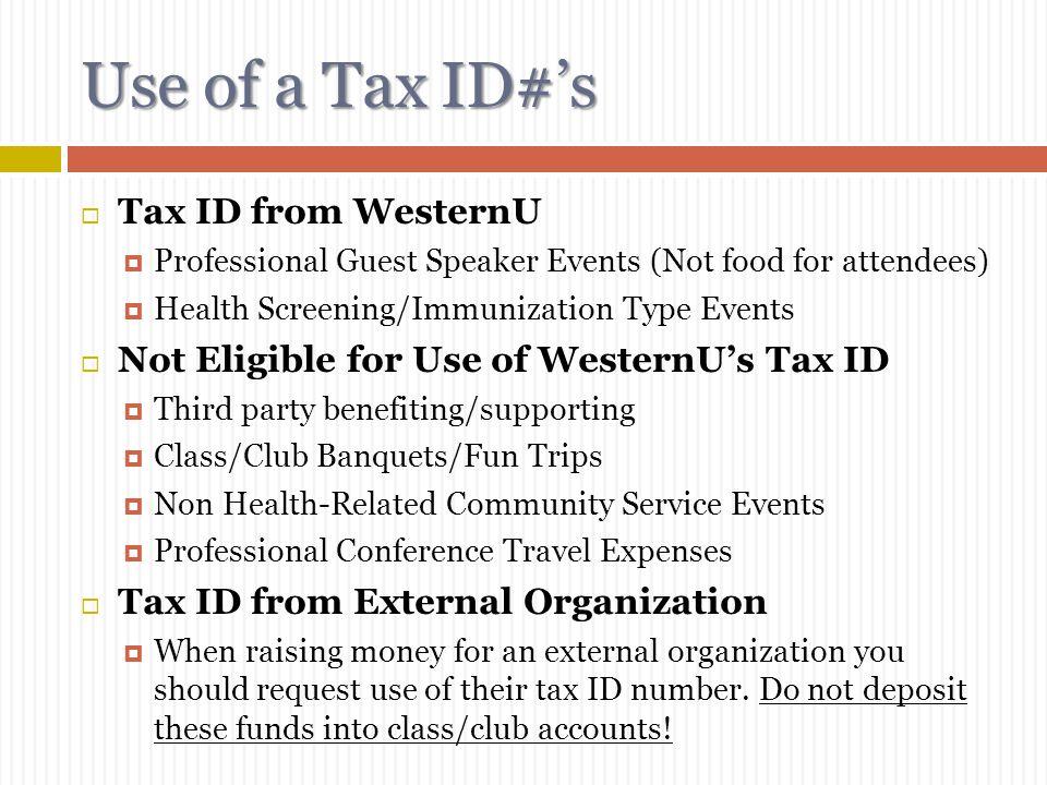 Use of a Tax ID#'s Tax ID from WesternU