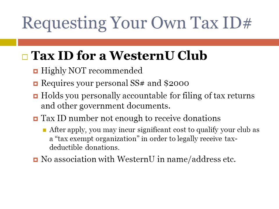 Requesting Your Own Tax ID#